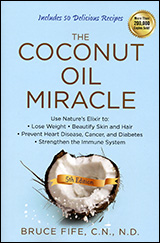 The Coconut Oil Miracle 5th Edition by Bruce Fife