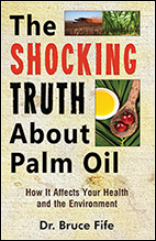 Shocking Truth About Palm Oil