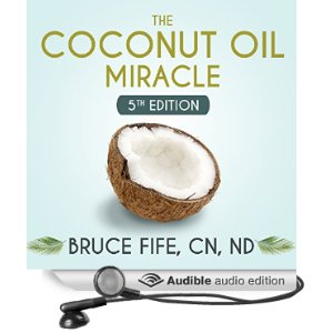 Coconut Oil Miracle 5th Edition Audio Book