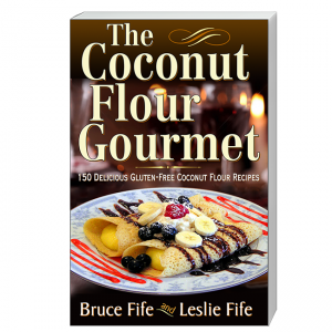 Coconut Flour Gourmet Front Cover by Bruce Fife