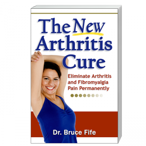 New Arthritis Cure Front Cover by Bruce Fife